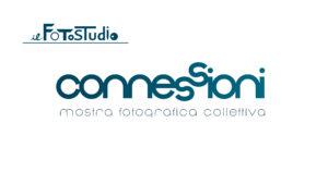 Connessioni – mostra fotografica collettiva