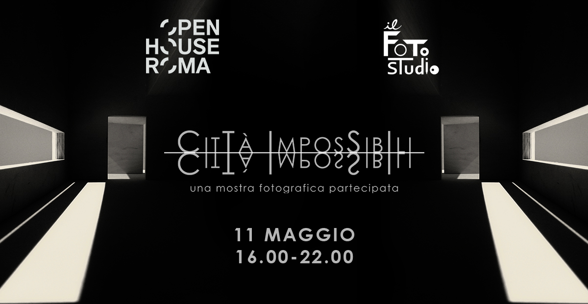 Open call: Città Impossibili