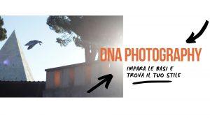 Corso di fotografia base Dna Photography